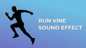 Run Vine Sound Effect download for free mp3