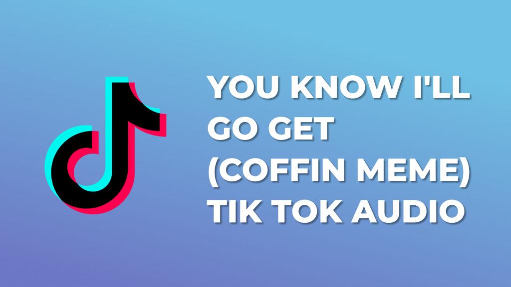 You Know I'll Go Get DJ Haning & Rizky Ayuba Tik Tok Audio download mp3
