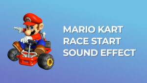 Mario Kart Race Start Sound Effect download for free mp3