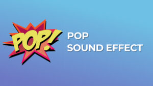 Pop Sound Effect download for free mp3