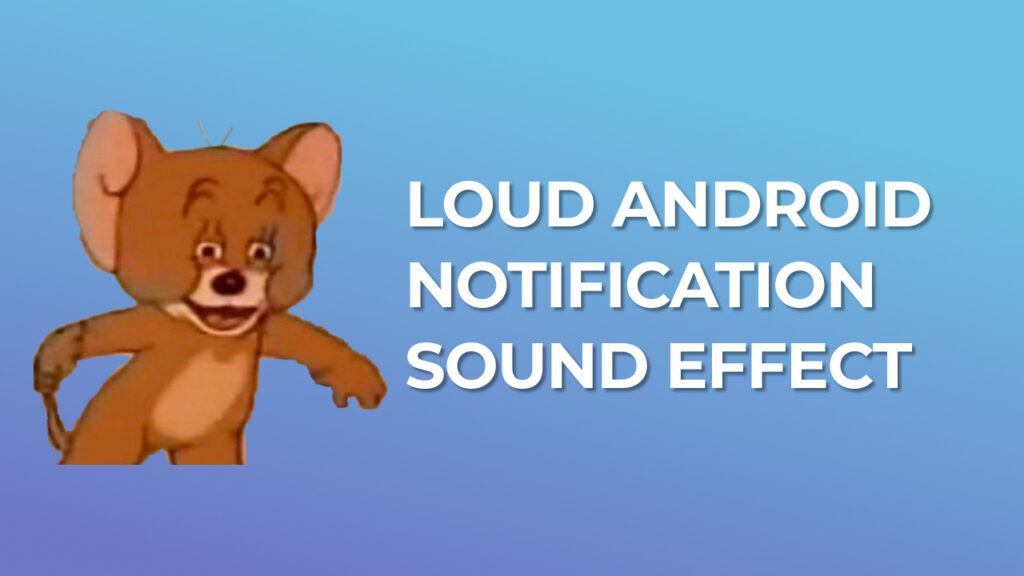Loud Samsung Android Notification Sound Effect ear rape sound effect download for free mp3
