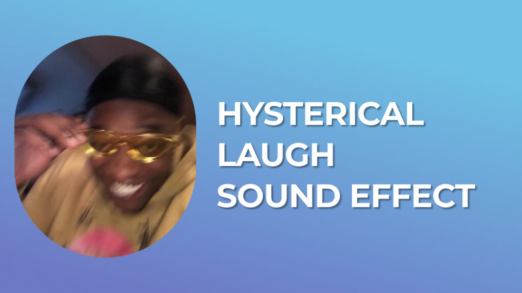 Hysterical Laugh Sound Effect from tik tok download for free mp3 l