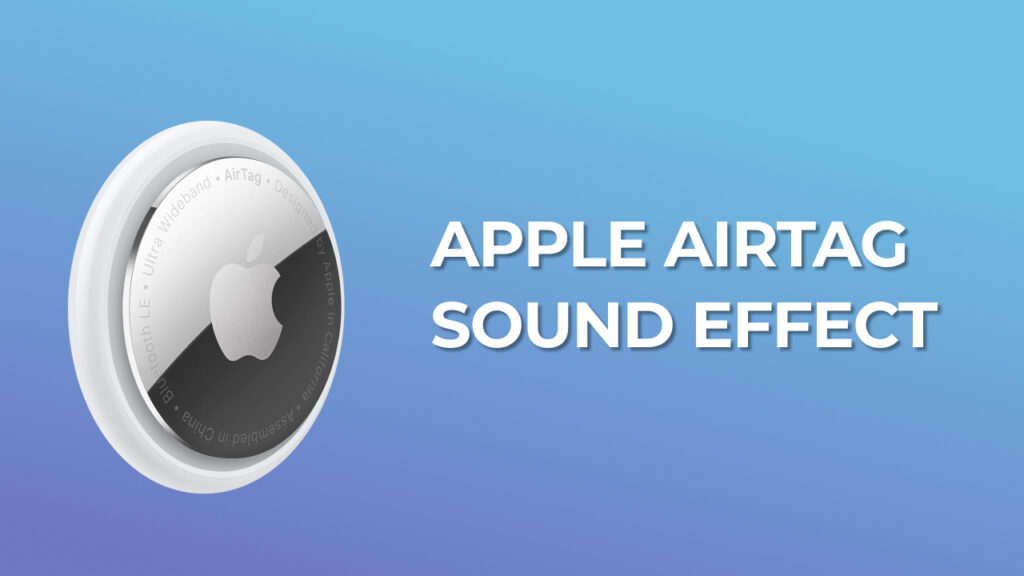 Apple Airtag Sound Effect download mp3