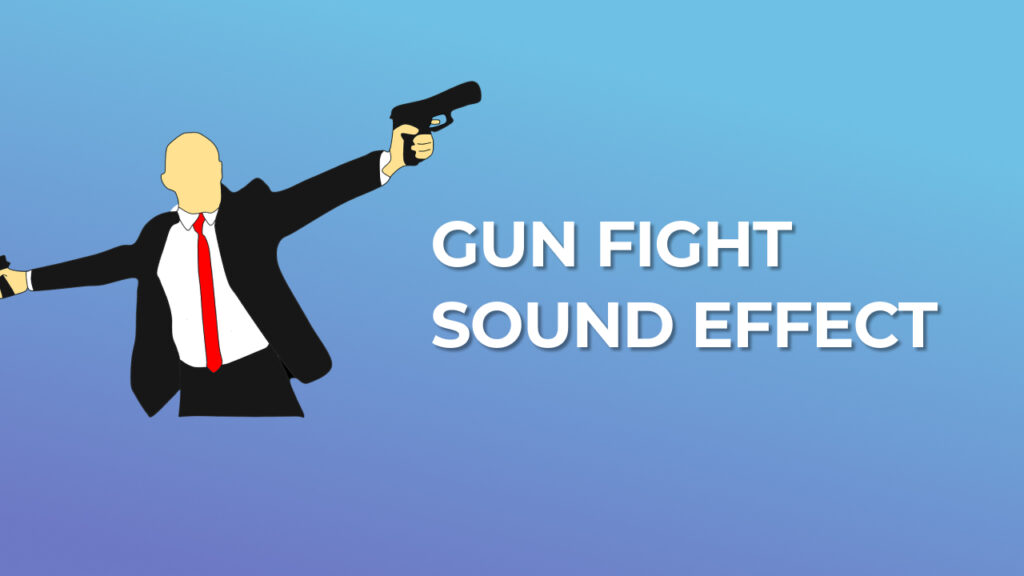 Gun Fight Sound Effect download for free mp3