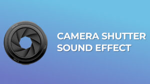 Camera Shutter Sound Effect download for free mp3