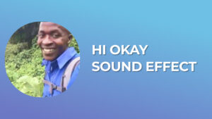 Hi Okay Sound Effect download for free mp3